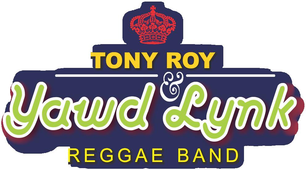Tony Roy & Yawd Lynk Reggae Band